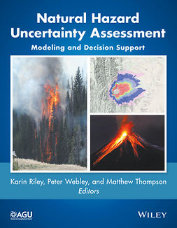 Riley, Karin - Natural Hazard Uncertainty Assessment: Modeling and Decision Support, ebook