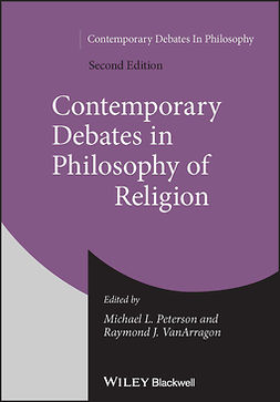 Peterson, Michael L. - Contemporary Debates in Philosophy of Religion, e-kirja