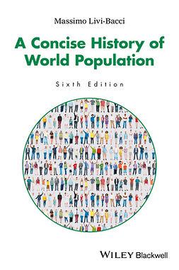 Bacci, Massimo Livi - A Concise History of World Population, ebook