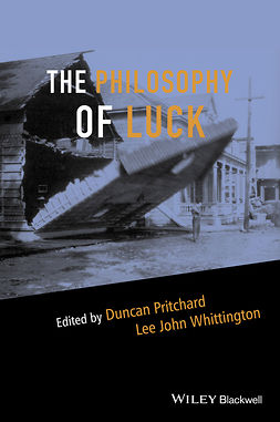 Pritchard, Duncan - The Philosophy of Luck, ebook