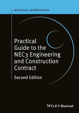 Rowlinson, Michael - Practical Guide to the NEC3 Engineering and Construction Contract, e-bok