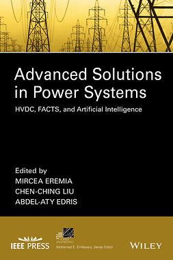 Edris, Abdel-Aty - Advanced Solutions in Power Systems: HVDC, FACTS, and Artificial Intelligence, e-kirja