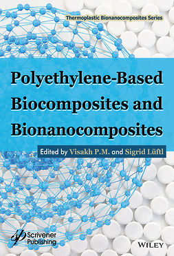 Lüftl, Sigrid - Polyethylene-Based Biocomposites and Bionanocomposites, e-kirja