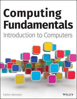 Wempen, Faithe - Computing Fundamentals: Introduction to Computers, ebook