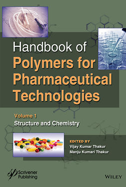 Thakur, Manju Kumari - Handbook of Polymers for Pharmaceutical Technologies, Structure and Chemistry, ebook