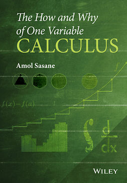 Sasane, Amol - The How and Why of One Variable Calculus, ebook
