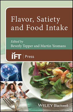 Tepper, Beverly - Flavor, Satiety and Food Intake, ebook