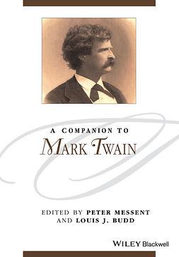 Budd, Louis J. - A Companion to Mark Twain, e-kirja