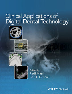 Driscoll, Carl - Clinical Applications of Digital Dental Technology, ebook