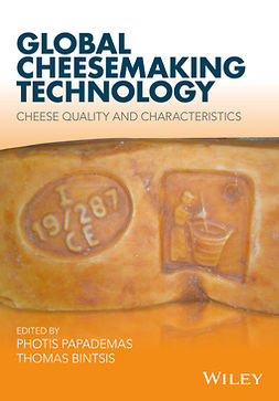 Bintsis, Thomas - Global Cheesemaking Technology: Cheese Quality and Characteristics, ebook