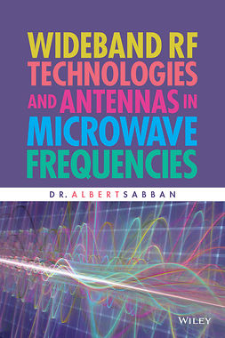 Sabban, Albert - Wideband RF Technologies and Antennas in Microwave Frequencies, e-kirja
