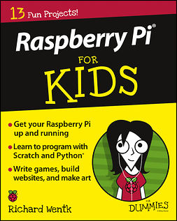 Wentk, Richard - Raspberry Pi For Kids For Dummies, e-kirja
