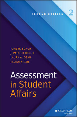 Biddix, J. Patrick - Assessment in Student Affairs, e-bok