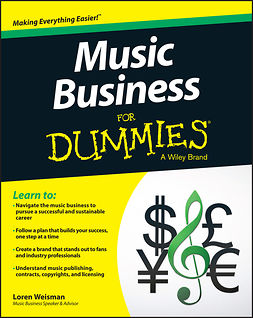 Weisman, Loren - Music Business For Dummies, e-kirja