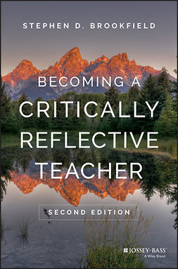 Brookfield, Stephen D. - Becoming a Critically Reflective Teacher, e-bok