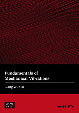Cai, Liang-Wu - Fundamentals of Mechanical Vibrations, e-kirja