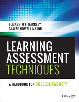 Barkley, Elizabeth F. - Learning Assessment Techniques: A Handbook for College Faculty, ebook