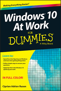 Rusen, Ciprian - Windows 10 At Work For Dummies, e-kirja