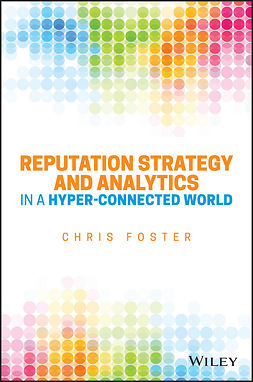 Foster, Chris - Reputation Strategy and Analytics in a Hyper-Connected World, e-kirja