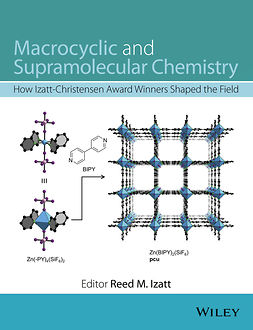 Izatt, Reed M. - Macrocyclic and Supramolecular Chemistry: How Izatt-Christensen Award Winners Shaped the Field, ebook