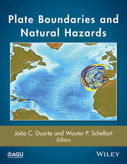 Duarte, Joao C. - Plate Boundaries and Natural Hazards, ebook