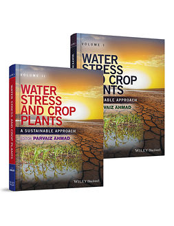 Ahmad, Parvaiz - Water Stress and Crop Plants: A Sustainable Approach, 2 Volume Set, ebook