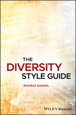 Kanigel, Rachele - The Diversity Style Guide, ebook