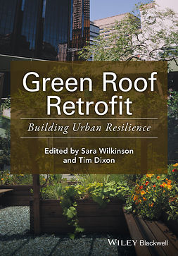 Dixon, Tim - Green Roof Retrofit: Building Urban Resilience, ebook