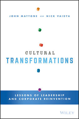Mattone, John - Cultural Transformations: Lessons of Leadership and Corporate Reinvention, ebook