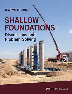 Baban, Tharwat M. - Shallow Foundations: Discussions and Problem Solving, e-bok