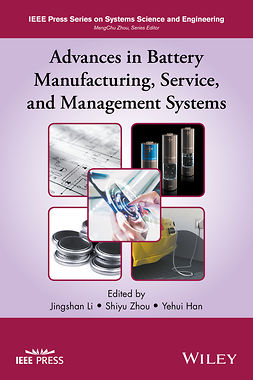 Han, Yehui - Advances in Battery Manufacturing, Service, and Management Systems, e-kirja