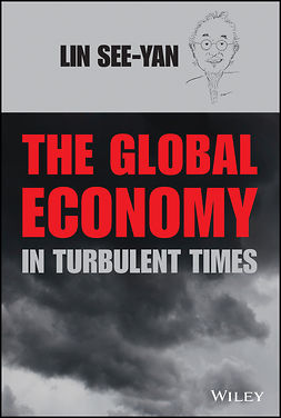 Lin, See-Yan - The Global Economy in Turbulent Times, ebook