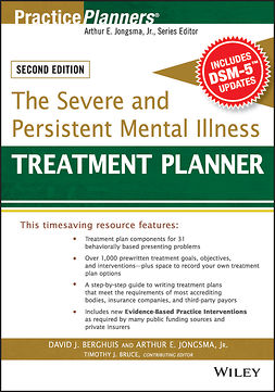 Berghuis, David J. - The Severe and Persistent Mental Illness Treatment Planner, e-bok