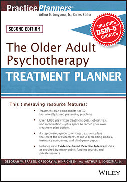Frazer, Deborah W. - The Older Adult Psychotherapy Treatment Planner, with DSM-5 Updates, 2nd Edition, e-bok