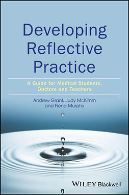 Grant, Andy - Developing Reflective Practice: A Guide for Medical Students, Doctors and Teachers, e-bok