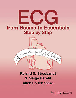 Barold, S. Serge - ECG from Basics to Essentials: Step by Step, ebook