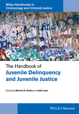 Krohn, Marvin D. - The Handbook of Juvenile Delinquency and Juvenile Justice, e-kirja