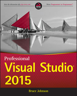 Johnson, Bruce - Professional Visual Studio 2015, ebook