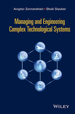 Stauber, Shuki - Managing and Engineering Complex Technological Systems, ebook
