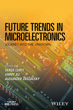Luryi, Serge - Future Trends in Microelectronics: Journey into the Unknown, e-bok