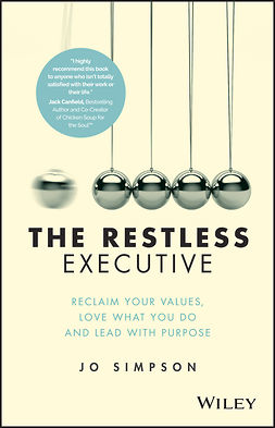 Simpson, Jo - The Restless Executive: Reclaim your values, love what you do and lead with purpose, ebook