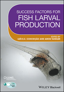 Conceicao, Luis - Success Factors for Fish Larval Production, e-bok