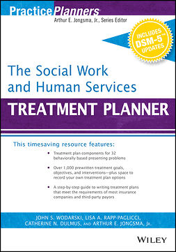 Dulmus, Catherine N. - The Social Work and Human Services Treatment Planner, with DSM 5 Updates, ebook