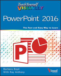 Anthony, Ray - Teach Yourself VISUALLY PowerPoint 2016, ebook