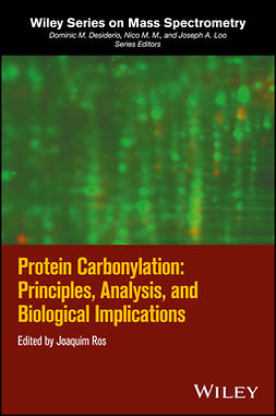 Ros, Joaquim - Protein Carbonylation: Principles, Analysis, and Biological Implications, e-bok