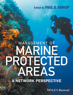 Goriup, Paul D. - Management of Marine Protected Areas: A Network Perspective, ebook
