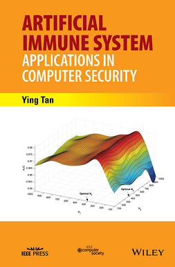 Tan, Ying - Artificial Immune System: Applications in Computer Security, ebook