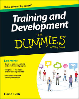 Biech, Elaine - Training & Development For Dummies, ebook