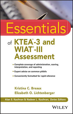 Breaux, Kristina C. - Essentials of KTEA-3 and WIAT-III Assessment, e-bok