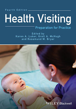 Bryar, Rosamund M. - Health Visiting: Preparation for Practice, ebook